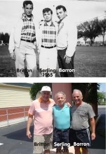 Fraternity brothers Bob Britton, Michael Serling and Ron Barron, still friends after 50 years.