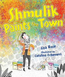 Rose_2 Shmulik Paints the Town cover
